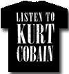 KURT COBAIN (LISTEN TO KURT )